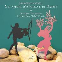 GLI AMORI DI APOLLO E DAFNE/ ENSEMBLE ELYMA, GABRIEL GARRIDO [카발리: 아폴로와 다프네의 사랑 - 앙상블 엘리마, 가리도]