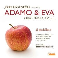 ADAMO & EVA/ IL GARDELLINO, PETER VAN HEYGHEN [미슬리베체크: 오라토리오 <아담과 이브>ㅣ일 가르델리노]