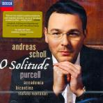 O SOLITUDE/ ANDREAS SCHOLL, CHRISTOPHE DUMAUX