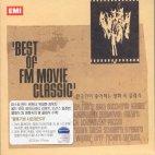 BEST OF FM MOVIE CLASSIC [한국인이 좋아하는 영화 속 클래식]