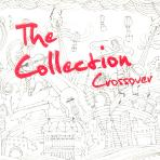 THE COLLECTION: CROSSOVER