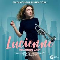 MADEMOISELLE IN NEW YORK/ BILL ELLIOTT [뉴욕의 마드무아젤: 트럼펫으로 연주하는 거쉬인, 라벨, 번스타인   루시엥 르노뎅-바리]