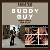 BRING `EM IN+SKIN DEEP [DOUBLE PACK 2 ORIGINAL ALBUMS]