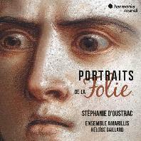 PORTRAITS DE LA FOLIE/ ENSEMBLE AMARILLIS [스테파니 두스트라크: 다양한 광기]
