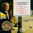 THE FRENCH TRUMPET/ ERIC AUBIER
