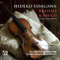 VIOLIN CONCERTOS/ HIDEKO UDAGAWA, CHARLES MACKERRAS [브람스 & 브루흐: 바이올린 협주곡]