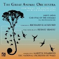 THE GREAT ANIMAL ORCHESTRA: SYMPHONY FOR ORCHESTRA AND WILD SOUNDSCAPES/ MARTYN BRABBINS