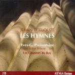 LES HYMNES/ LES CHANTRES DU ROY