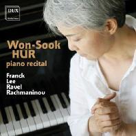 PIANO RECITAL: FRANCK, LEE, RAVEL, RACHMANINOV [허원숙: 피아노 리사이틀]