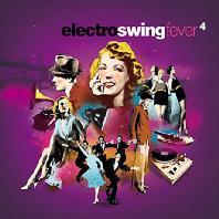ELECTRO SWING FEVER 4