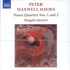 NAXOS QUARTETS NOS.1 AND 2/ MAGGINI QUARTET