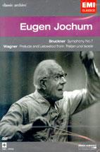 ANTON BRUCKNER/ RICHARD WAGNER/ WOLFGANG AMADEUS MOZART/ EUGEN JOCHUM (CLASSIC ARCHIVE)