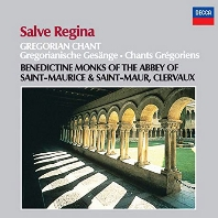 SALVE REGINA: GREGORIAN CHANT/ BENEDICTINE MONKS OF THE ABBEY OF ST. MAURICE & ST. MAUR CLEVAUX [그레고리안 성가: 살베 레지나]