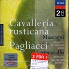 CAVALLERIA RUSTICANA/ PAGLIACCI