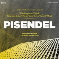 PISENDEL/ JOHANNES PRAMSOHLER, INTERNATIONAL BAROQUE PLAYERS