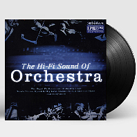 THE HI-FI SOUND OF ORCHESTRA [180G LP]