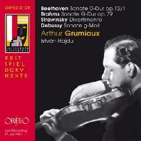 BEETHOVEN, BRAHMS, STRAVINSKY, DEBUSSY: VIOLIN SONATAS - 1961 LIVE [아르투르 그뤼미오: 베토벤, 브람스, 스트라빈스키, 드뷔시]