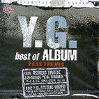 Y.G. BEST OF ALBUM: PASS THE MIC