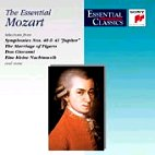 THE ESSENTIAL MOZART/ VOCAL AND ORCHESTRAL MASTERPIECES