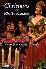 CHRISTMAS WITH KIRI TE KANAWA/ CAROLS FROM COVENTRY CATHEDRAL