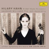 VIOLIN CONCERTO, THE LARK ASCENDING/ HILARY HAHN, COLIN DAVIS [엘가 바이올린 협주곡 & 본 윌리엄스: 종달새의 비상 - 힐러리 한]