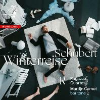 WINTERREISE/ MARTIJN CORNET, RAGAZZE QUARTET [슈베르트: 겨울나그네(독창과 현악사중주) - 마르테인 코르네트, 라가체 사중주단]