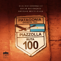 PATAGONIA EXPRESS/ CLAUDIO BOHORQUEZ, PATAGONIA EXPRESS TRIO [피아졸라: 탱고 작품집 - 파타고니아 익스프레스 트리오]]