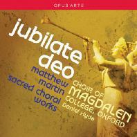 JUBILATE DEO: SACRED CHORAL WORKS/ DANIEL HYDE [매튜 마틴: 우시아 왕이 죽은 해에 외 종교합창곡]