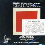 OLEG KAGAN EDITION 33: DEBUSSY, SZYMANOVSKY, DENISOV