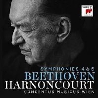 SYMPHONIES 4 & 5/ CONCENTUS MUSICUS WIEN, NIKOLAUS HARNONCOURT [베토벤: 교향곡 4 & 5번 - 니콜라우스 아르농쿠르]