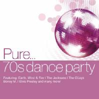 PURE...70S DANCE PARTY