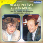 MIKLOS PERENYI AND ZOLTAN KOCSIS IN CONCERT (1989-1995)