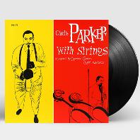 CHARLIE PARKER WITH STRINGS [VERVE 60] [180G LP]