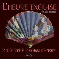 L'HEURE EXQUISE: A FRENCH SONGBOOK/ ALICE COOTE, GRAHAM JOHNSON [감미로운 시간: 프랑스 가곡집]