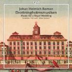 DROTTNINGHOLMSMUSIKEN: MUSIC FOR A ROYAL WEDDING/ GORAN KARLSSON