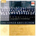 LEGENDARY RECORDINGS/ DRESDNER KREUZCHOR