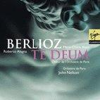 TE DEUM/ ORCHESTRE DE PARIS/ JOHN NELSON