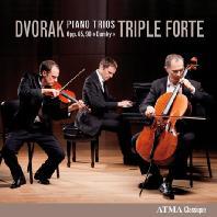 PIANO TRIOS OPP.65, 90 'DUMKY'/ TRIPLE FORTE [드보르작: 피아노 삼중주 <둠키>]