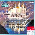 THE INVISIBLE CITY OF KITEZH/ KIROV OPERA & ORCHESTRA/ VALERY GERGIEV