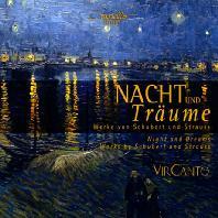 NACHT UND TRAUM/ VIRCANTO [밤과 꿈: 슈베르트와 슈트라우스의 합창, 독창곡 - 비르칸토]