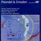 PISENDEL & DRESDEN: VIRTUOSIC VIOLIN SONATAS FROM THE COURT OF SAXONY