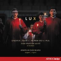 LUX/ CHOEUR DE L`EGLISE ST. ANDREW AND ST. PAUL, JONATHAN OLDENGARM [세인트 앤드류 & 폴 교회 합창단: 성탄 합창 음악집]