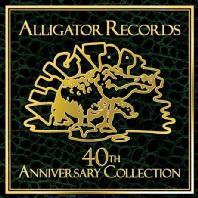 ALLIGATOR RECORDS: 40TH ANNIVERSARY COLLECTION