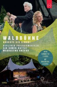 WALDBUHNE: GOODBYE SIR SIMON/ MAGDALENA KOZENA, SIMON RATTLE [2018 베를린 필 발트뷔네 콘서트 - 코제나, 래틀]