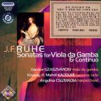 SONATAS FOR VIOLA DA GAMBA & CONTINUO/ SANDOR SZASZVAROSI [루헤: 비옹라 다 감바를 위한 소나타와 모음곡]