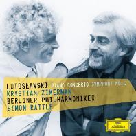 PIANO CONCERTO & SYMPHONY NO.2/ KRYSTIAN ZIMERMAN, SIMON RATTLE [루토슬라프스키: 피아노 협주곡, 교향곡 2번]