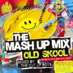 THE MASH UP MIX: OLD SKOOL