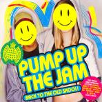 PUMP UP THE JAM: BACK TO THE OLD SKOOL