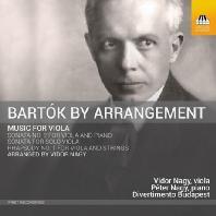 ARRANGEMENT: MUSIC FOR VIOLA/ VIDOR NAGY [바르톡: 바이올린 소나타 2번, 무반주 소나타, 랩소디 1번(비올라 편곡)]