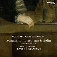 SONATAS FOR FORTEPIANO & VIOLIN/ ISABELLE FAUST, ALEXANDER MELNIKOV [모차르트: 고악기에 의한 바이올린 소나타 1집 - 이자벨 파우스트, 알렉산더 멜니코프]